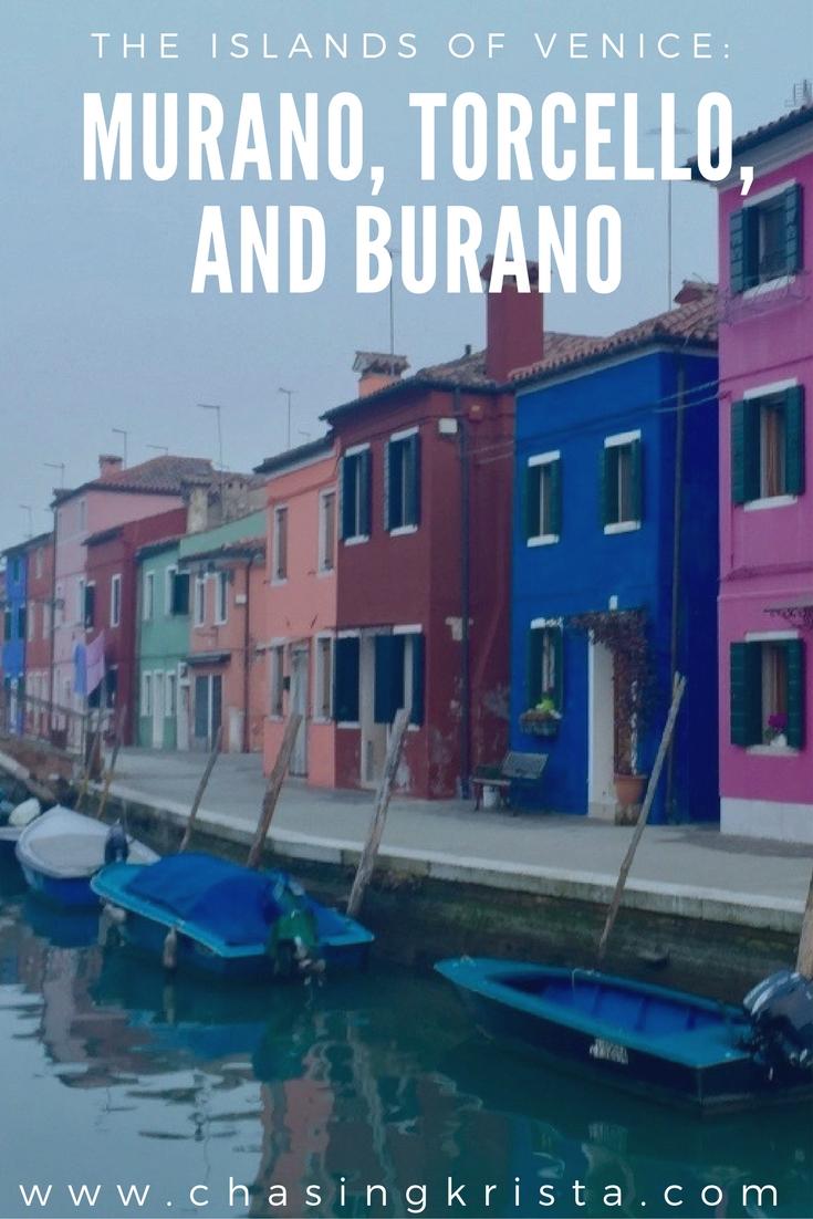 Murano, Torcello, Burano | Chasing Krista | Venice, Italy.jpg