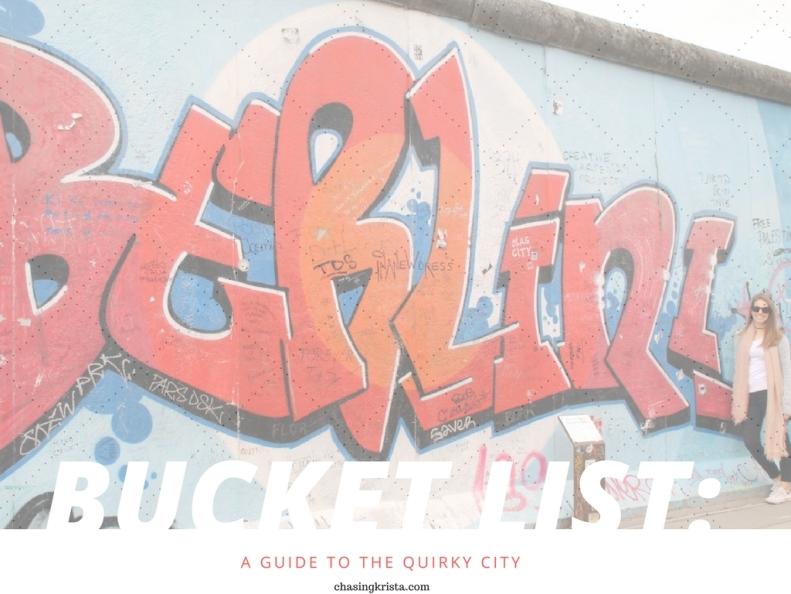 Bucket List: Berlin | Chasing Krista | Berlin, Germany