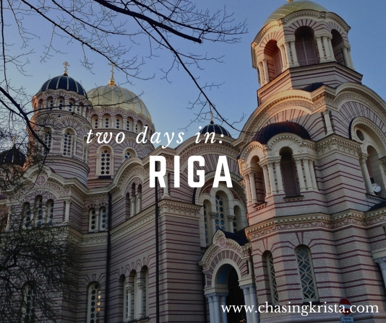 Two Days in Riga | Chasing Krista | Riga, Latvia