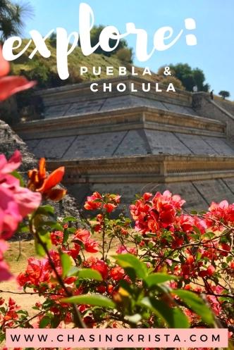 Puebla & Cholula | Chasing Krista | Puebla, Mexico