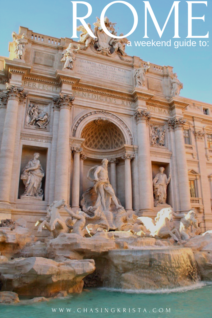 Weekend in Rome | Chasing Krista | Rome, Italy