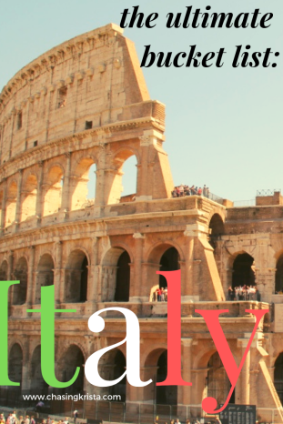 The Ultimate Italian Bucket List | Chasing Krista | Italy