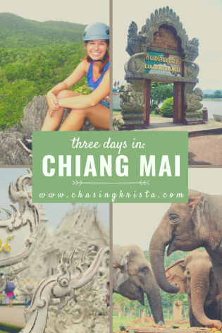 Three Days in Chiang Mai | Chasing Krista | Chiang Mai, Thailand